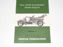 1905 3-Cylinder Rolls-Royce : The(PROFILE 49)
